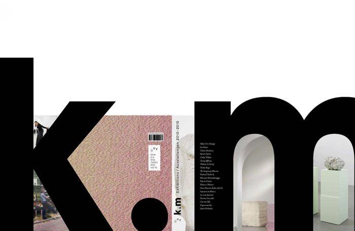 k.m Exhibitions / Ausstellungen 2010 – 2015