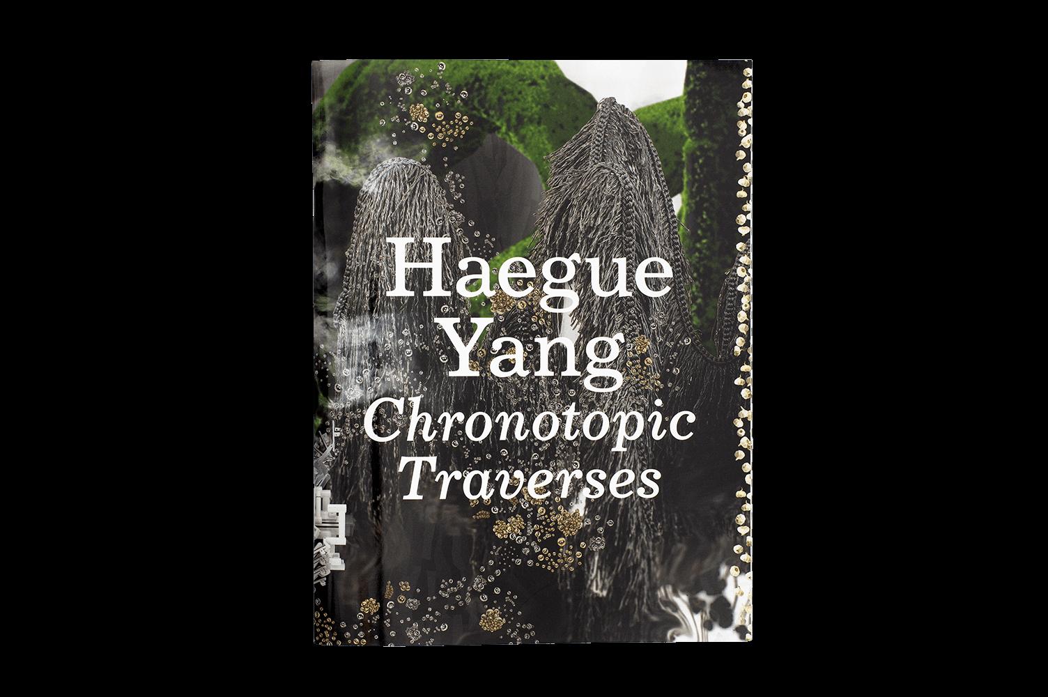Haegue Yang: Chronotopic Traverses / Traversée Chronotopique